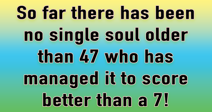Are you older than 47?