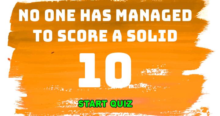 The highest so far is an 8!
