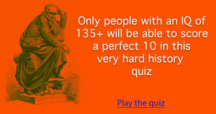 This History quiz is a though one!