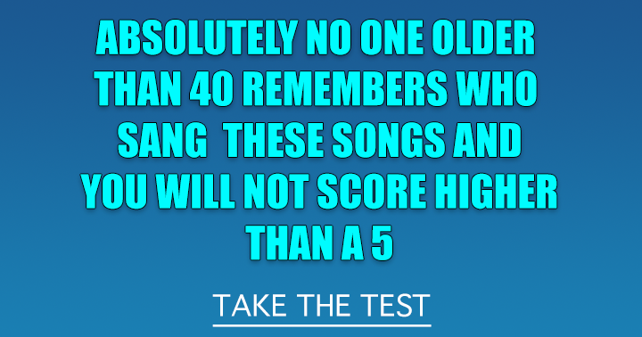 Do you remember these songs?