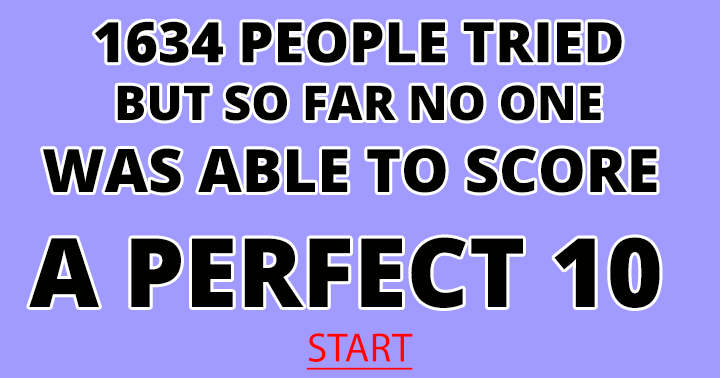 Can you score a perfect 10?