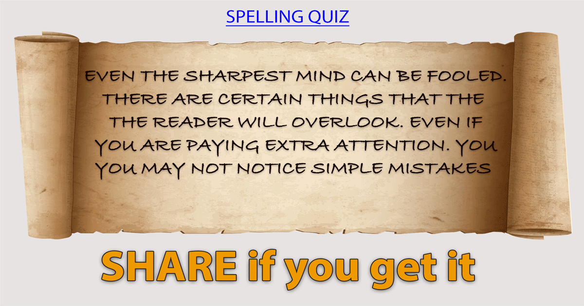 Do you know which word is spelled wrongly?