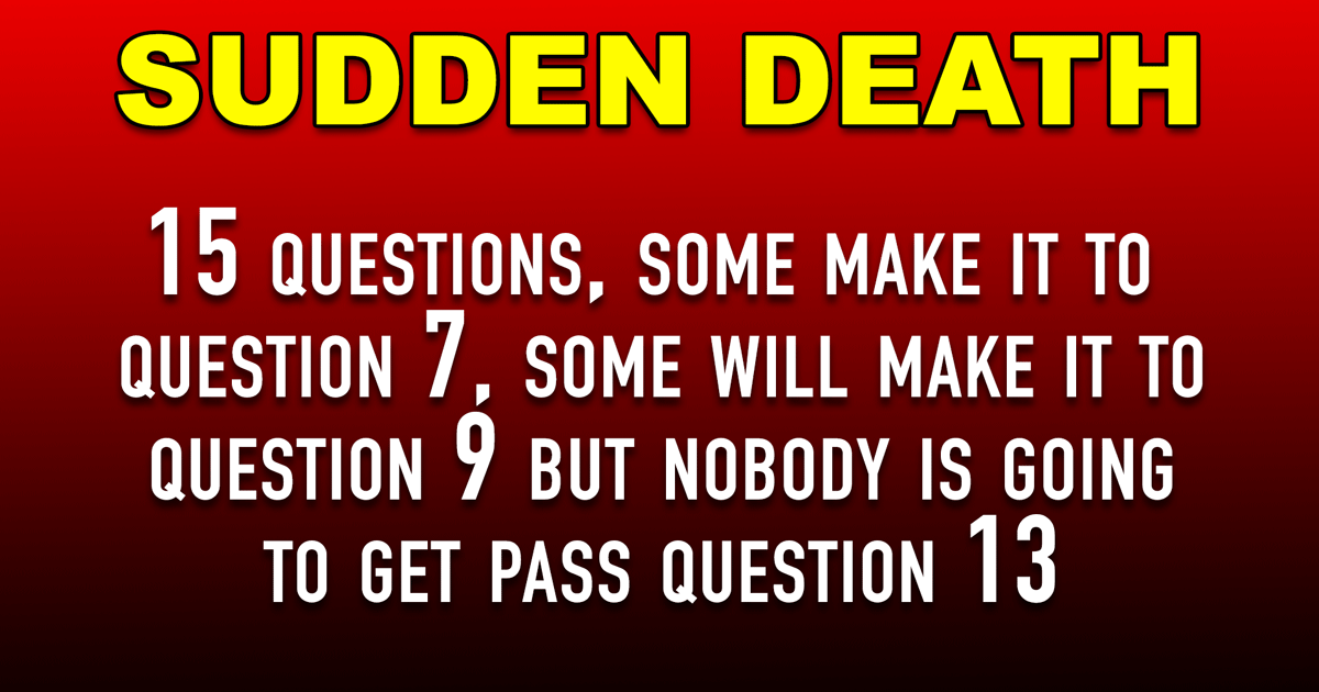 Impossible Sudden Death Quiz