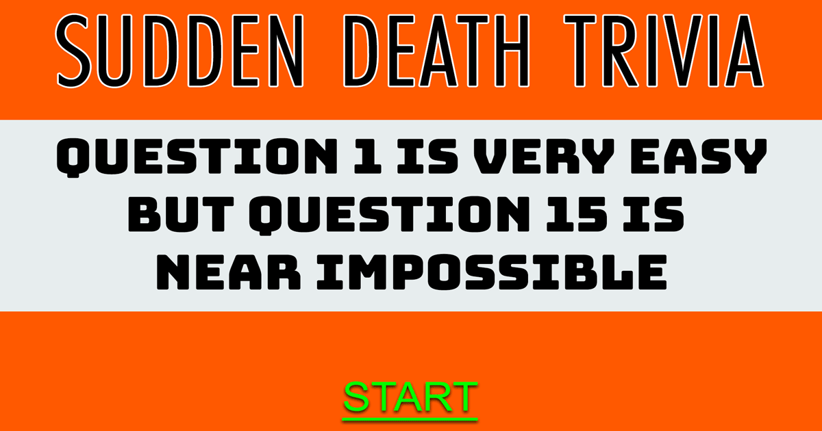 Crazy Sudden Death Quiz