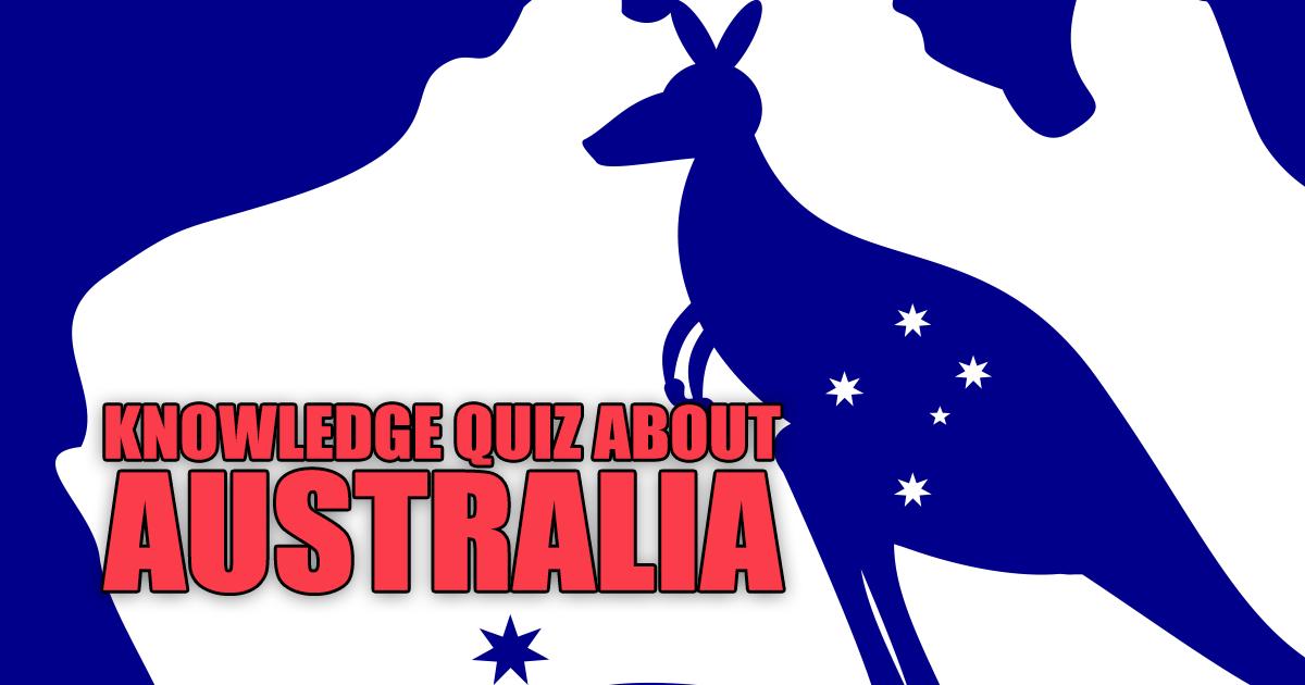 Trivia Questions About Australia