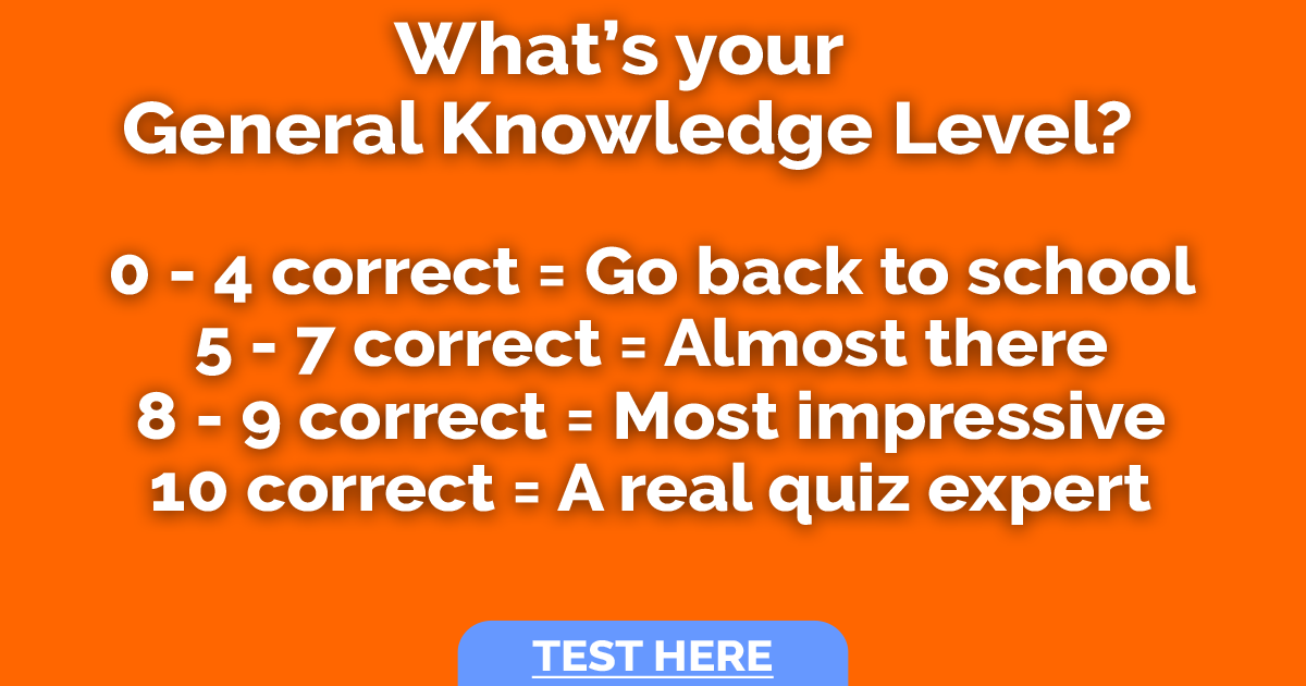 What's your General Knowledge Level?