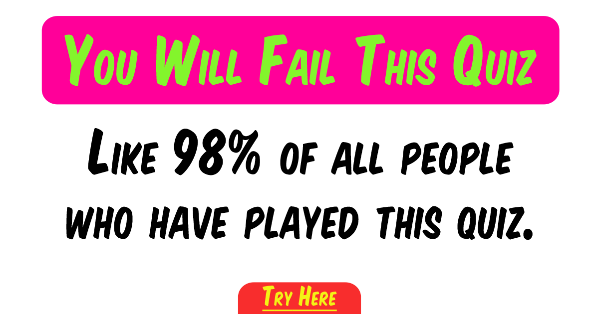 You will fail this quiz