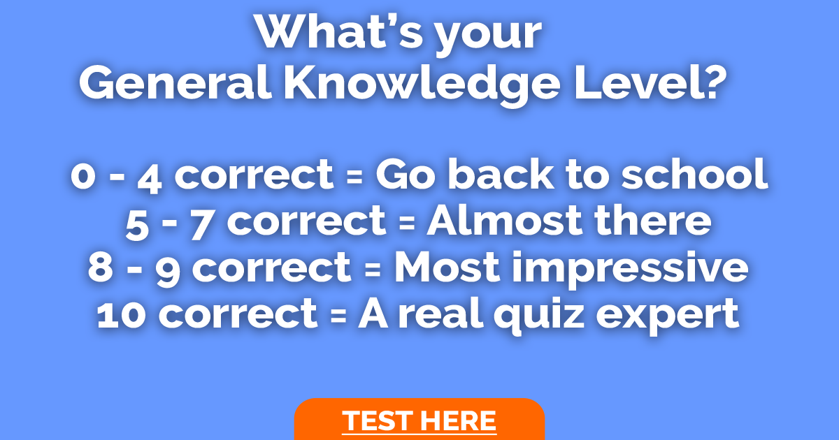 What's Your General Knowledge Level