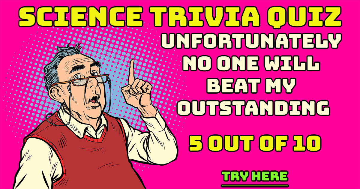 Trivia Quiz About Science