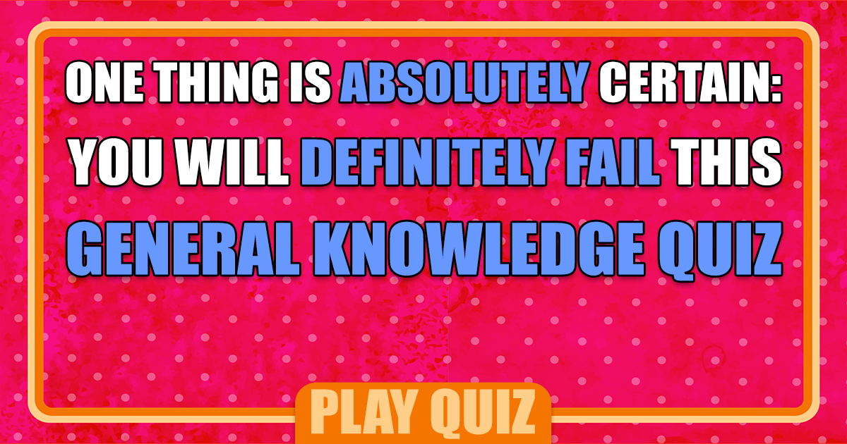 Impossible Trivia Quiz