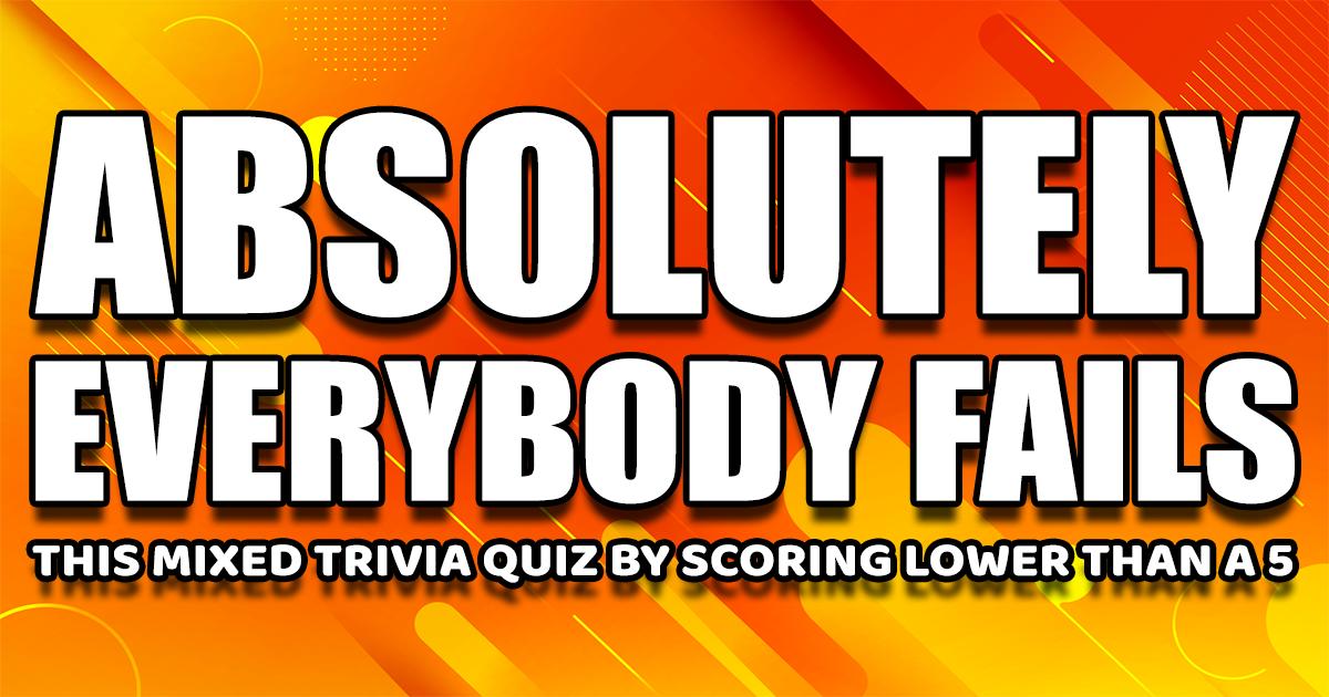 You'll definitely fail this quiz