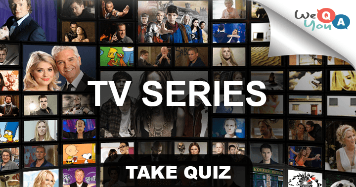 weqyoua do you like tv series than this is the right quiz for you with 10 tricky questions. Black Bedroom Furniture Sets. Home Design Ideas