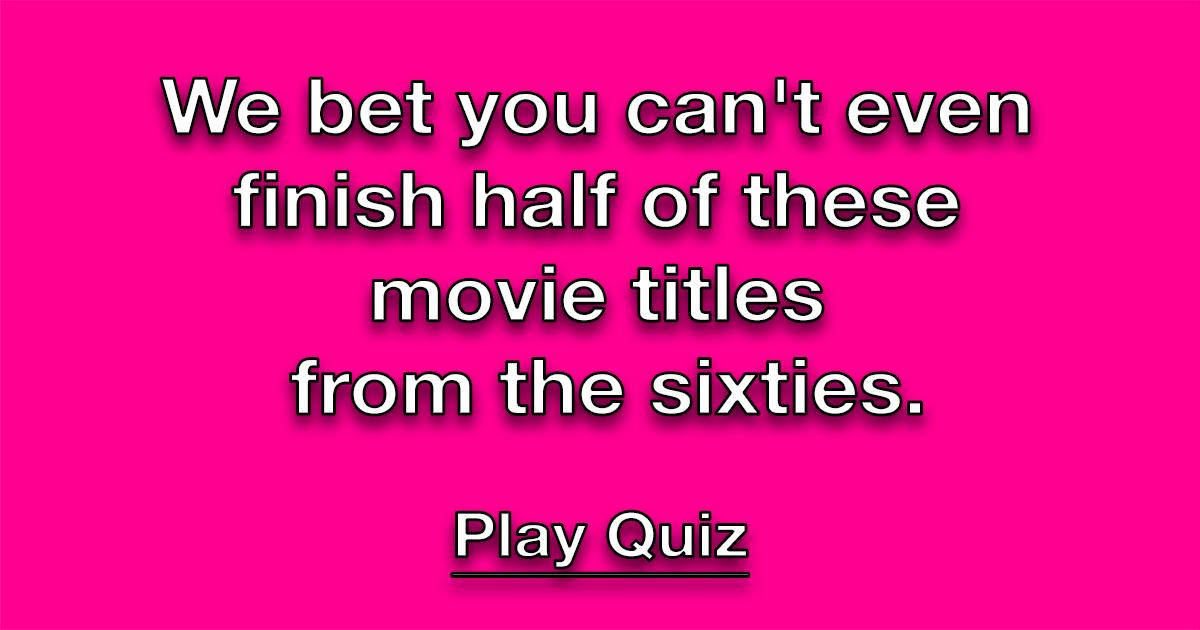 60's Movie Title Quiz