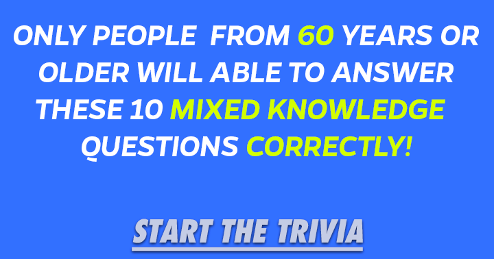 Are you 60+? Them this is a quiz for you!
