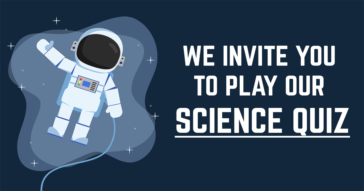 Play Our Science Quiz