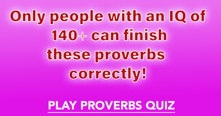 Proverbs Quiz