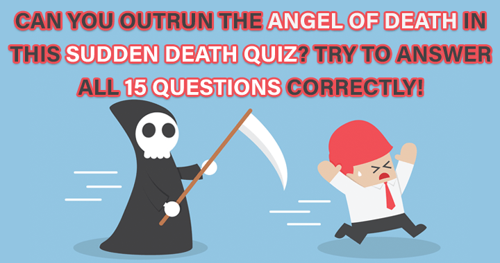 A Sudden Death Quiz you can't outrun!
