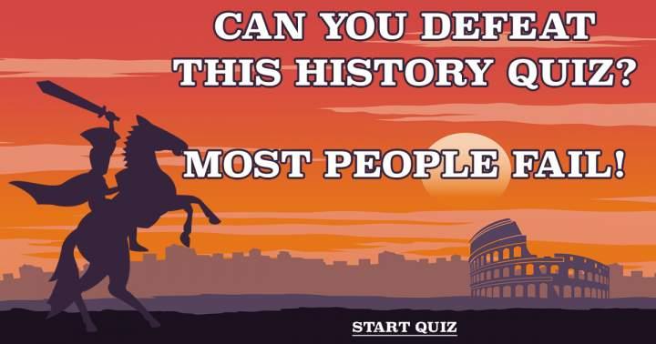 Undefeatable History Quiz