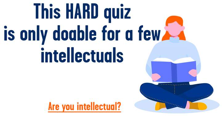 HARD Knowledge Quiz