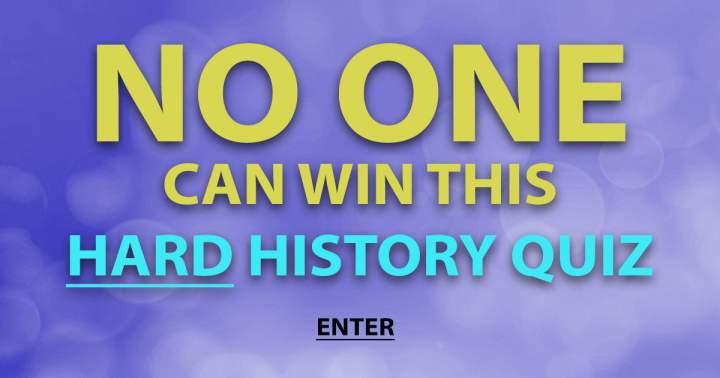 History Quiz: HARD