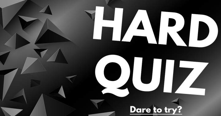 HARD Quiz