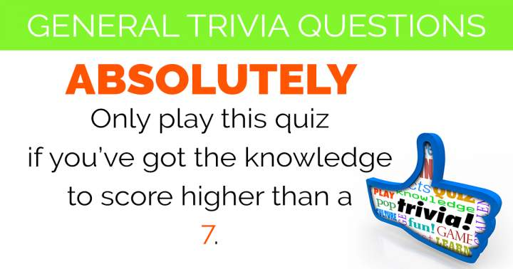 General Trivia Questions